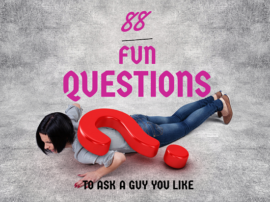 Questions To Ask A Guy You Like 60